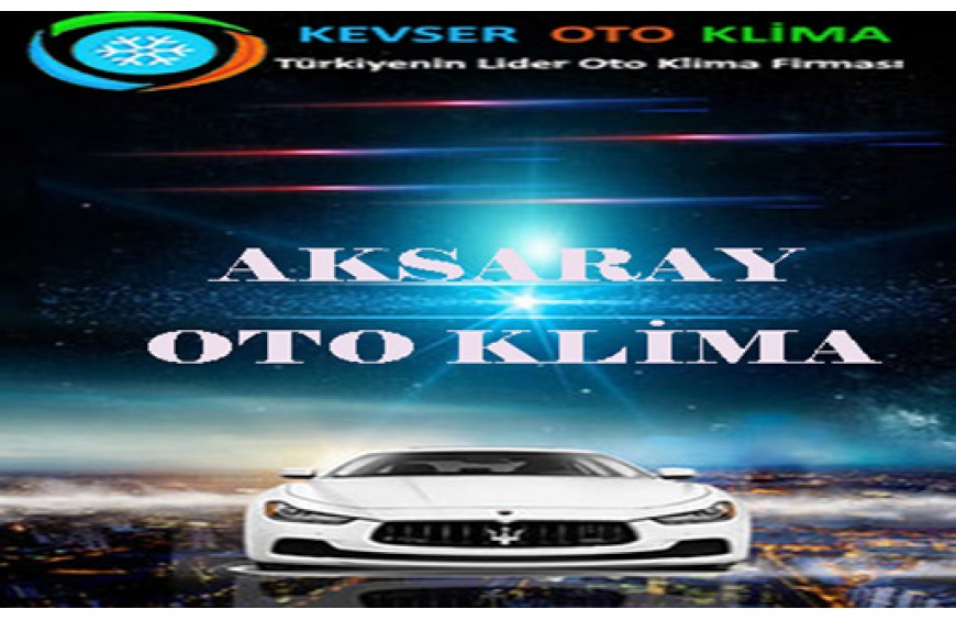 Aksaray Auto Air Conditioning